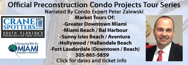South Florida's Official Preconstruction Condo Projects Tour Series